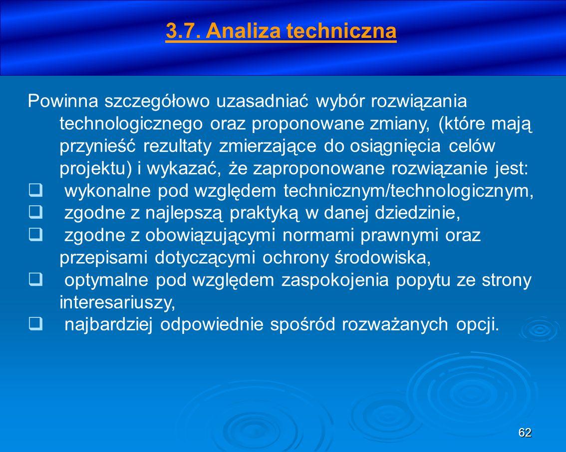 62 Powinna szczegółowo uzasadniać wybór rozwiązania technologicznego oraz proponowane zmiany, (które mają przynieść rezultaty zmierzające do osiągnięc
