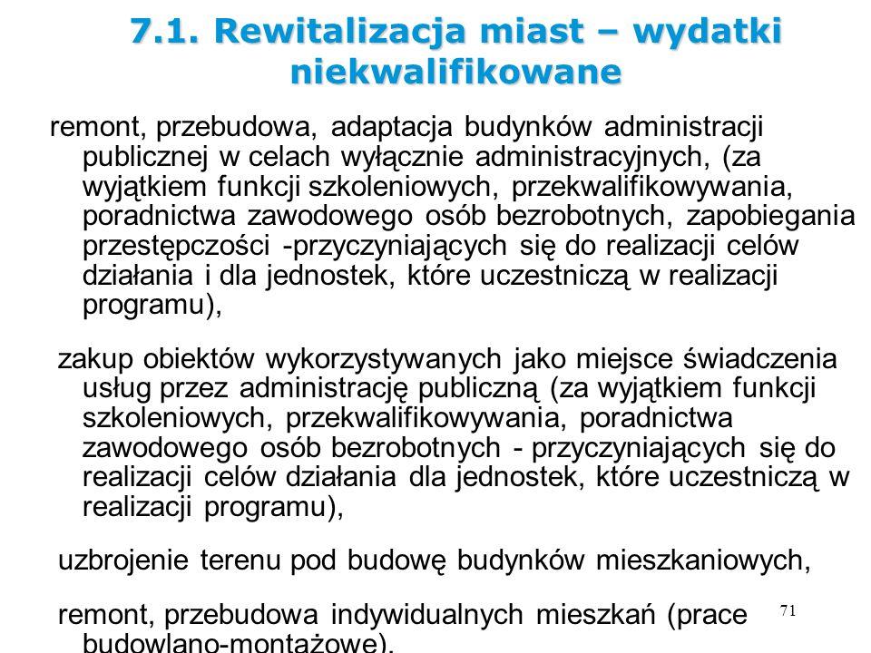 71 remont, przebudowa, adaptacja budynków administracji publicznej w celach wyłącznie administracyjnych, (za wyjątkiem funkcji szkoleniowych, przekwal