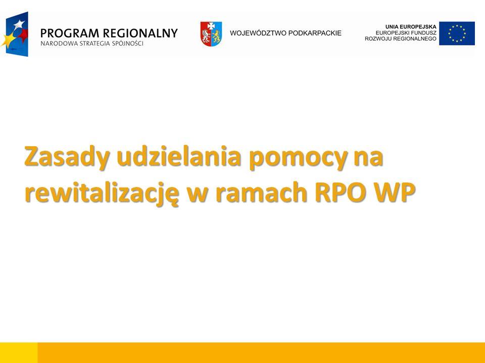 Zasady udzielania pomocy na rewitalizację w ramach RPO WP