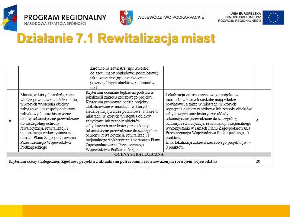 W przedstawionym zakresie realizowane będą przedsięwzięcia służące adaptacji do nowych funkcji obszarów i/lub obiektów: poprzemysłowych, popegeerowskich, powojskowych oraz takich, które są wynikiem zaniechania rozpoczętych inwestycji 7.2 Rewitalizacja obszarów zdegradowanych