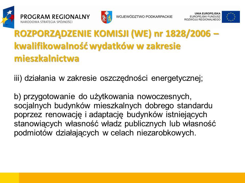 iii) działania w zakresie oszczędności energetycznej; b) przygotowanie do użytkowania nowoczesnych, socjalnych budynków mieszkalnych dobrego standardu