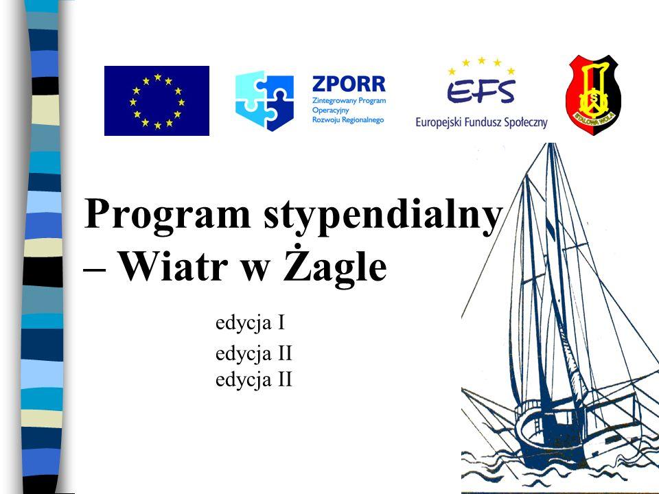Program stypendialny – Wiatr w Żagle edycja I edycja II edycja II
