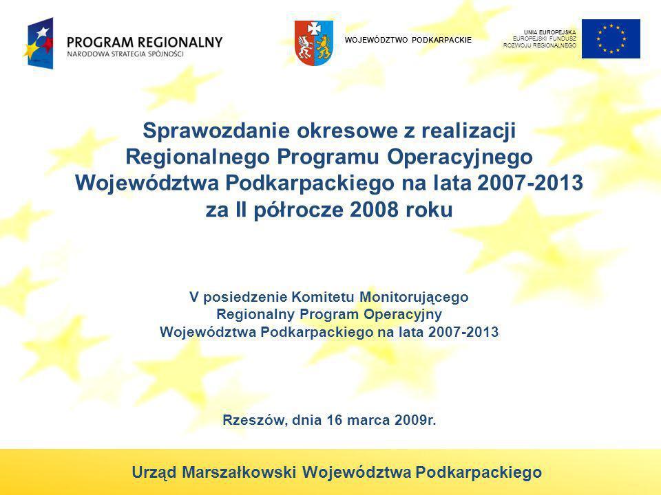 Sprawozdanie okresowe z realizacji Regionalnego Programu Operacyjnego Województwa Podkarpackiego na lata 2007-2013 za II półrocze 2008 roku V posiedze