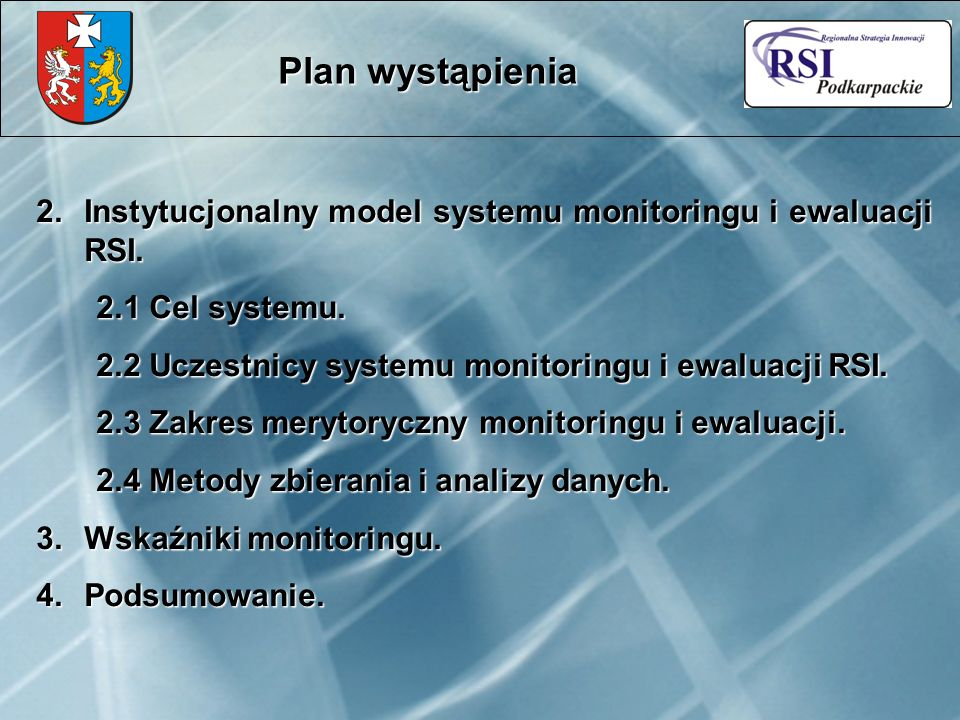 2.Instytucjonalny model systemu monitoringu i ewaluacji RSI.