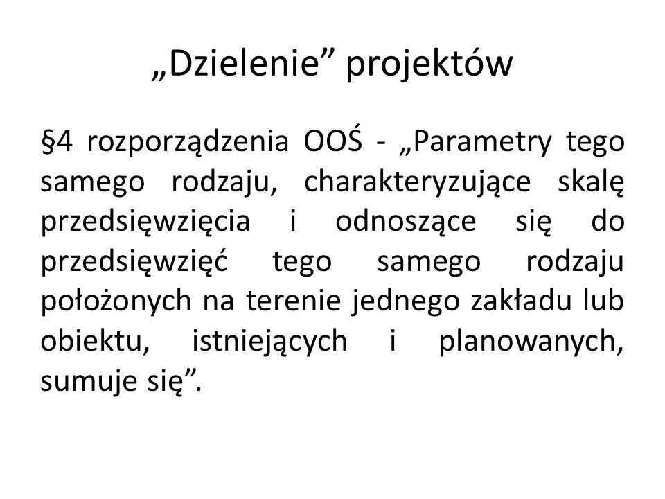 Dzielenie projektów Przedsięwzięcia są od siebie niezależne .