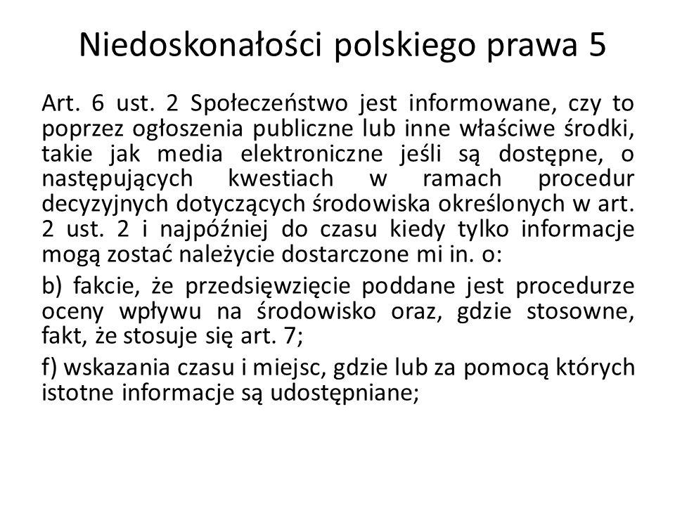 Niedoskonałości polskiego prawa 6 Art.6 ust.