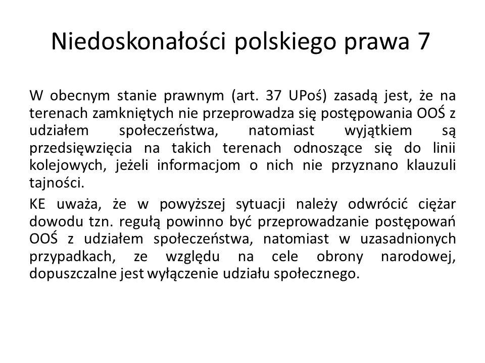 Niedoskonałości polskiego prawa 8 W ocenie KE § 3 ust.
