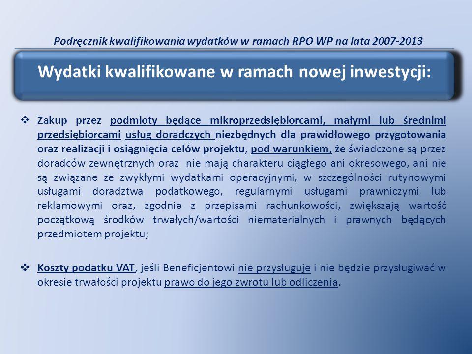 Podręcznik kwalifikowania wydatków w ramach RPO WP na lata 2007-2013 Zakup przez podmioty będące mikroprzedsiębiorcami, małymi lub średnimi przedsiębi