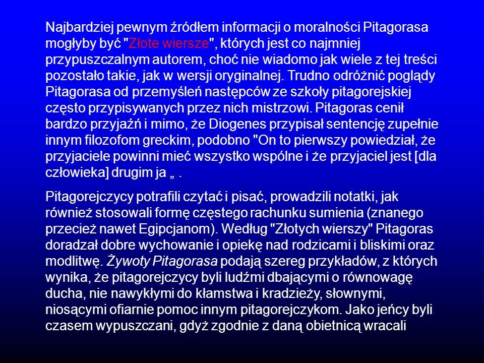 Najbardziej pewnym źródłem informacji o moralności Pitagorasa mogłyby być