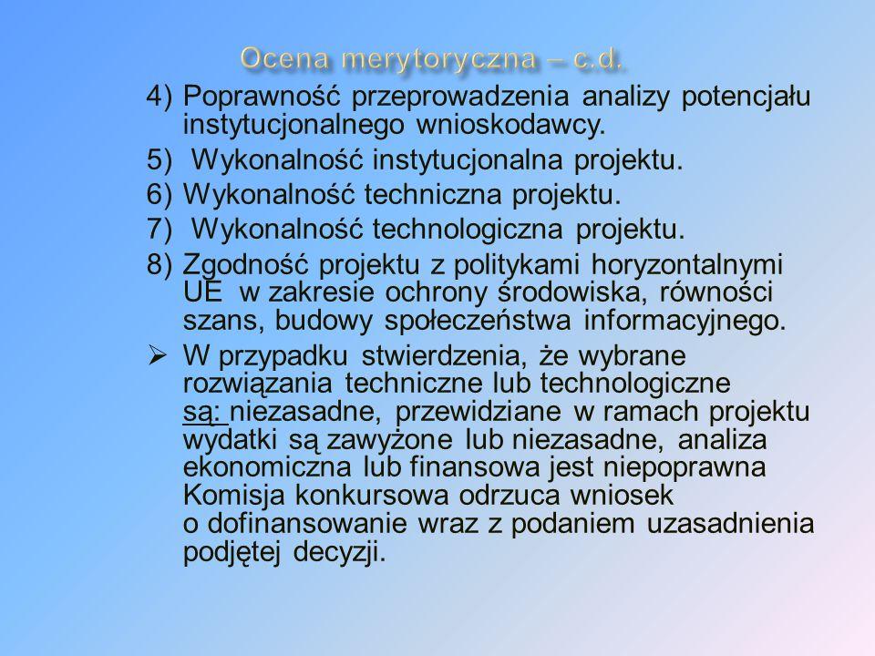 4)Poprawność przeprowadzenia analizy potencjału instytucjonalnego wnioskodawcy.