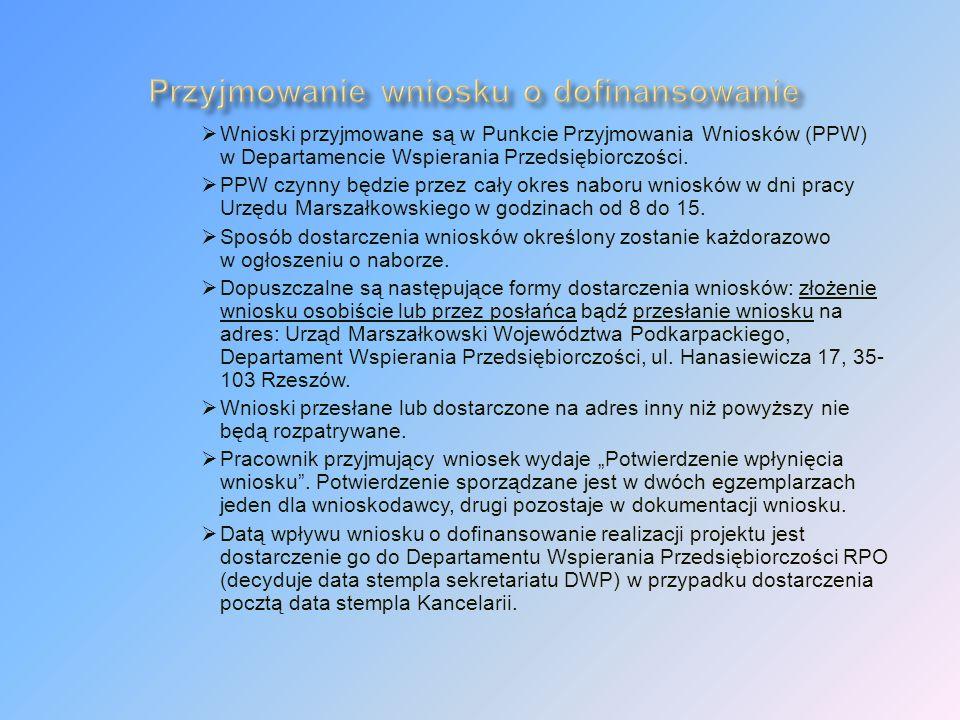 Wnioski przyjmowane są w Punkcie Przyjmowania Wniosków (PPW) w Departamencie Wspierania Przedsiębiorczości.