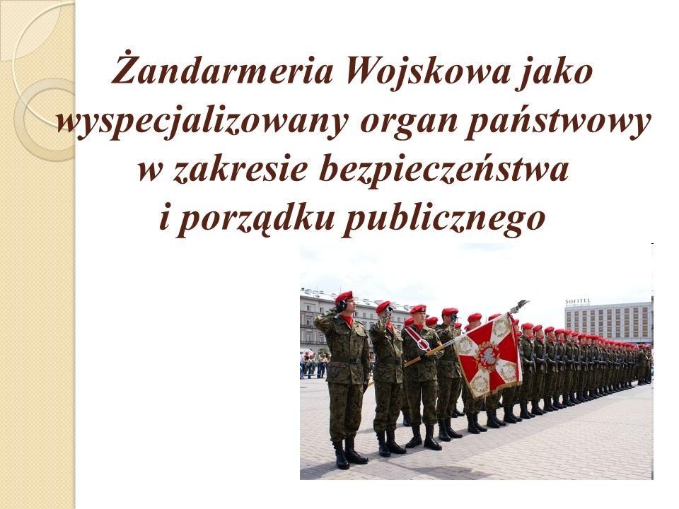 Pojęcie Żandarmerii Wojskowej Żandarmeria Wojskowa (ŻW) to wyodrębniona i wyspecjalizowana służba Sił Zbrojnych RP, której działalność polega na zapewnieniu przestrzegania dyscypliny wojskowej oraz ochranianie porządku publicznego i zapobieganiu popełnianiu przestępstw na terenach jednostek wojskowych oraz w miejscach publicznych.