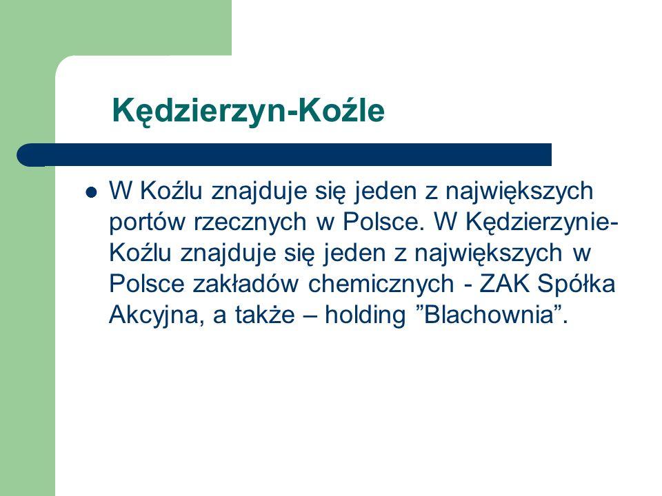 Kędzierzyn-Koźle W Koźlu znajduje się jeden z największych portów rzecznych w Polsce.