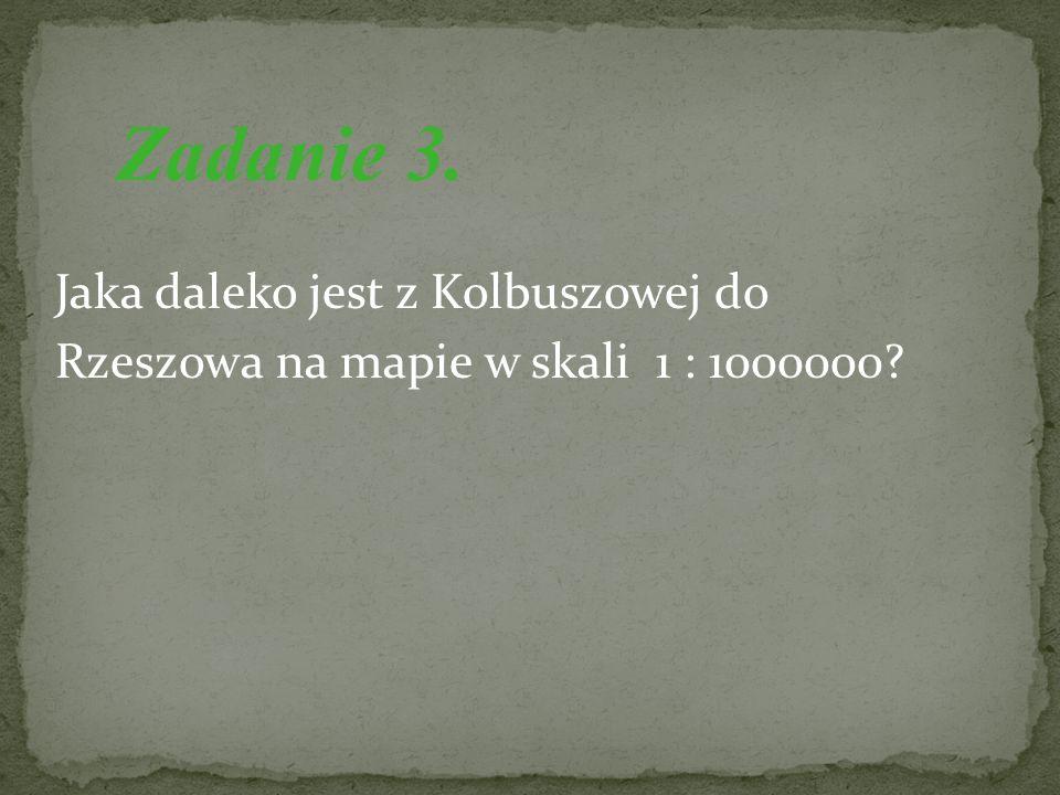 Jaka będzie odległość w metrach z Rzeszowa do Mielca, jeśli jedziesz p rzez Kolbuszową? Zadanie 4.