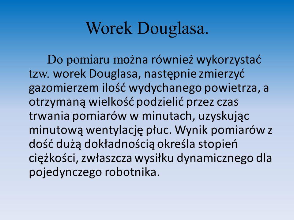 Worek Douglasa. Do pomiaru m ożna również wykorzystać tzw. worek Douglasa, następnie zmierzyć gazomierzem ilość wydychanego powietrza, a otrzymaną wie