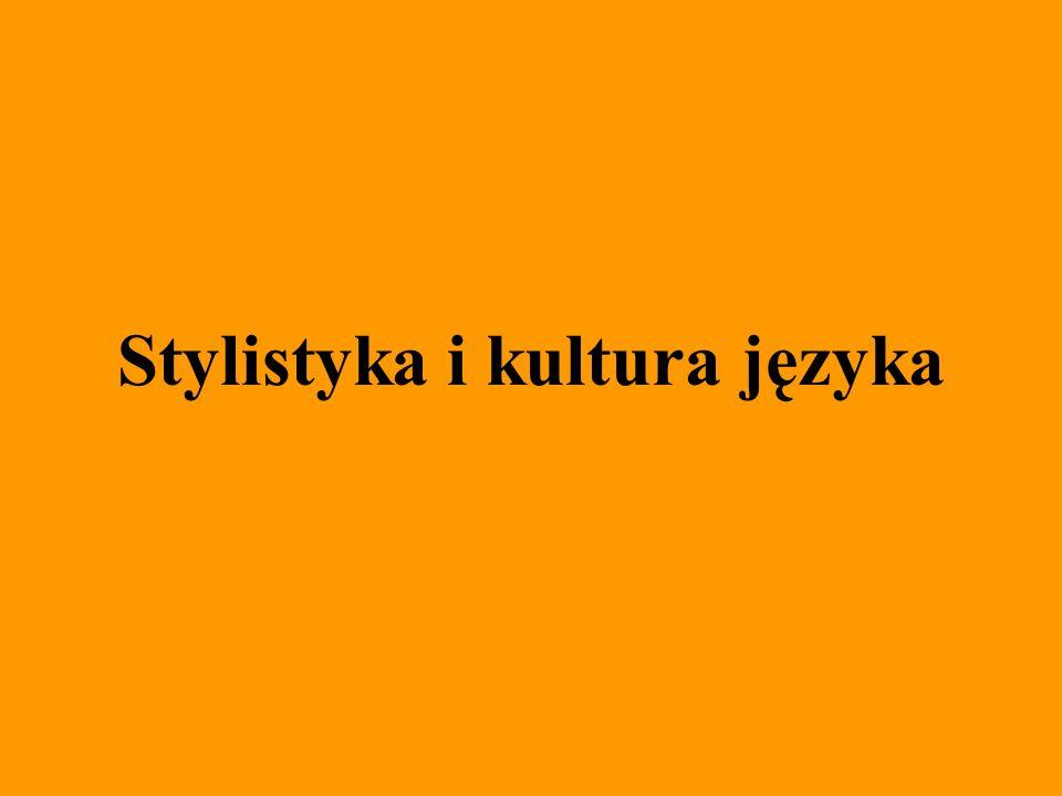 Stylistyka i kultura języka