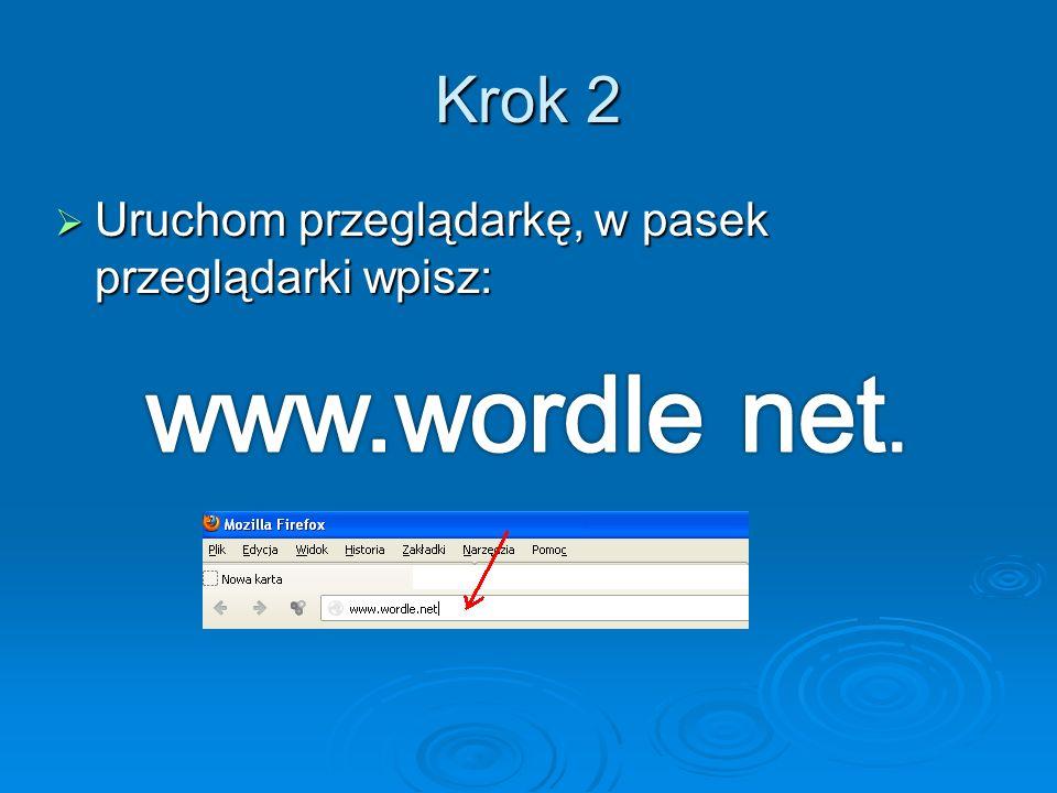 Krok 2 Uruchom przeglądarkę, w pasek przeglądarki wpisz: Uruchom przeglądarkę, w pasek przeglądarki wpisz: