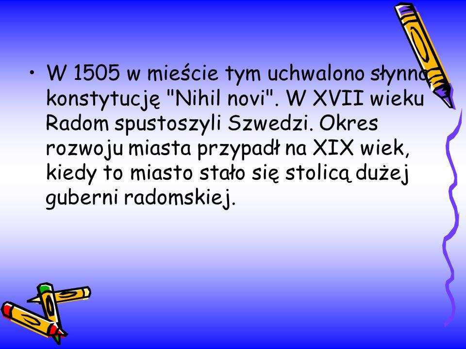 W 1505 w mieście tym uchwalono słynną konstytucję
