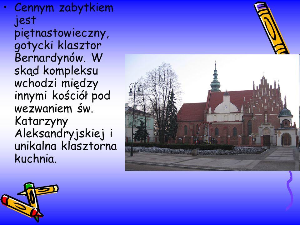 Cennym zabytkiem jest piętnastowieczny, gotycki klasztor Bernardynów. W skąd kompleksu wchodzi między innymi kościół pod wezwaniem św. Katarzyny Aleks