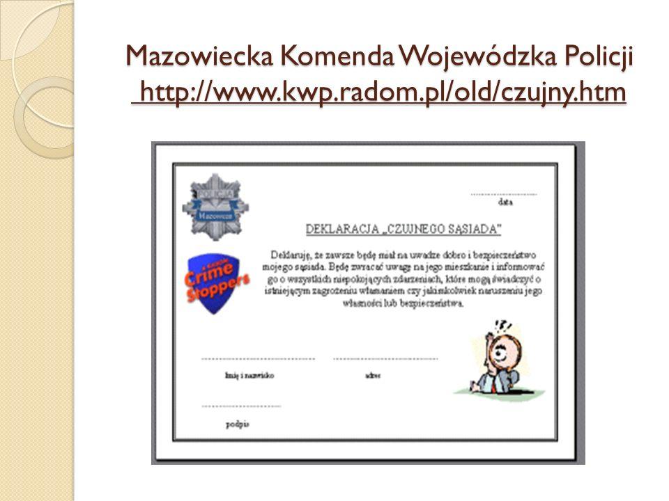 Mazowiecka Komenda Wojewódzka Policji http://www.kwp.radom.pl/old/czujny.htm