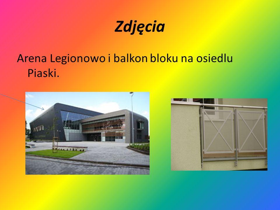 Zdjęcia Arena Legionowo i balkon bloku na osiedlu Piaski.