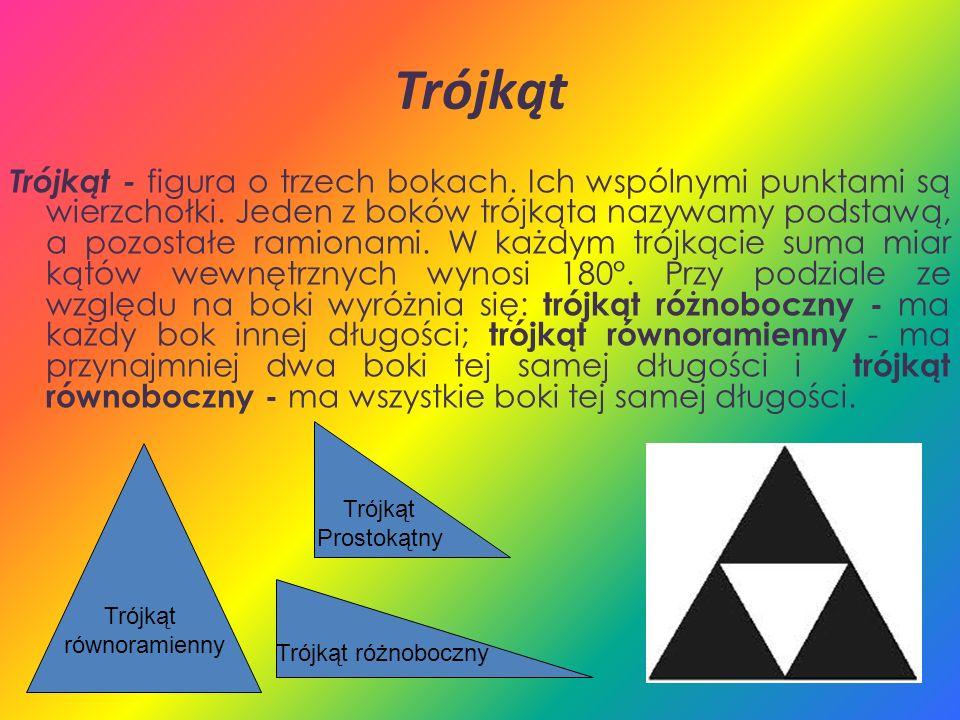 Trójkąt Trójkąt - figura o trzech bokach. Ich wspólnymi punktami są wierzchołki. Jeden z boków trójkąta nazywamy podstawą, a pozostałe ramionami. W ka
