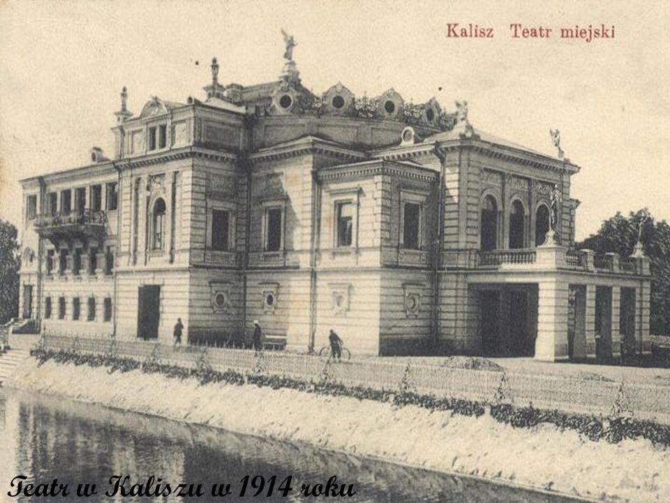 Teatr w Kaliszu w 1914 roku