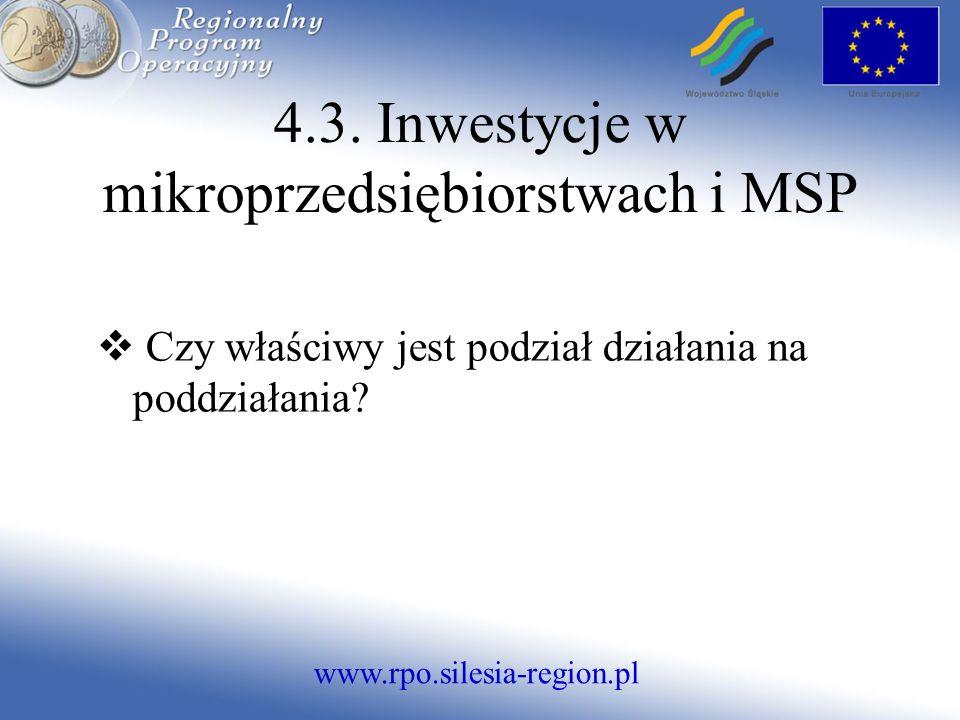 www.rpo.silesia-region.pl Czy właściwy jest podział działania na poddziałania.