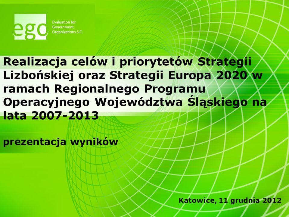 2 Cel badania Analiza i ocena stopnia wpływu projektów realizowanych w ramach RPO WSL na osiągnięcie celów i priorytetów Strategii Lizbońskiej oraz Strategii EU 2020
