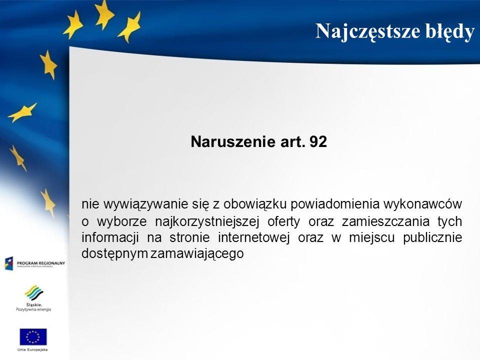 Naruszenie art. 92 nie wywiązywanie się z obowiązku powiadomienia wykonawców o wyborze najkorzystniejszej oferty oraz zamieszczania tych informacji na