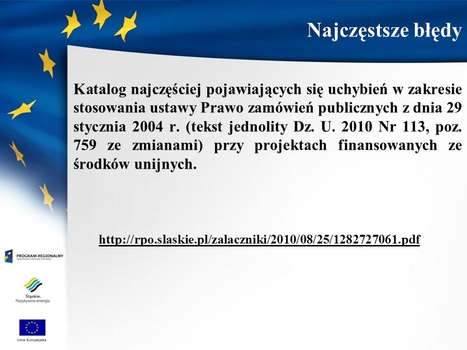 Katalog najczęściej pojawiających się uchybień w zakresie stosowania ustawy Prawo zamówień publicznych z dnia 29 stycznia 2004 r. (tekst jednolity Dz.