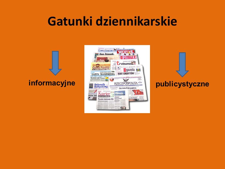 Gatunki dziennikarskie informacyjne publicystyczne