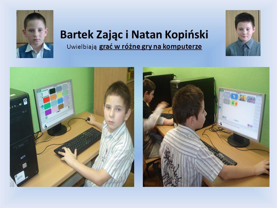 Bartek Zając i Natan Kopiński Uwielbiają grać w różne gry na komputerze