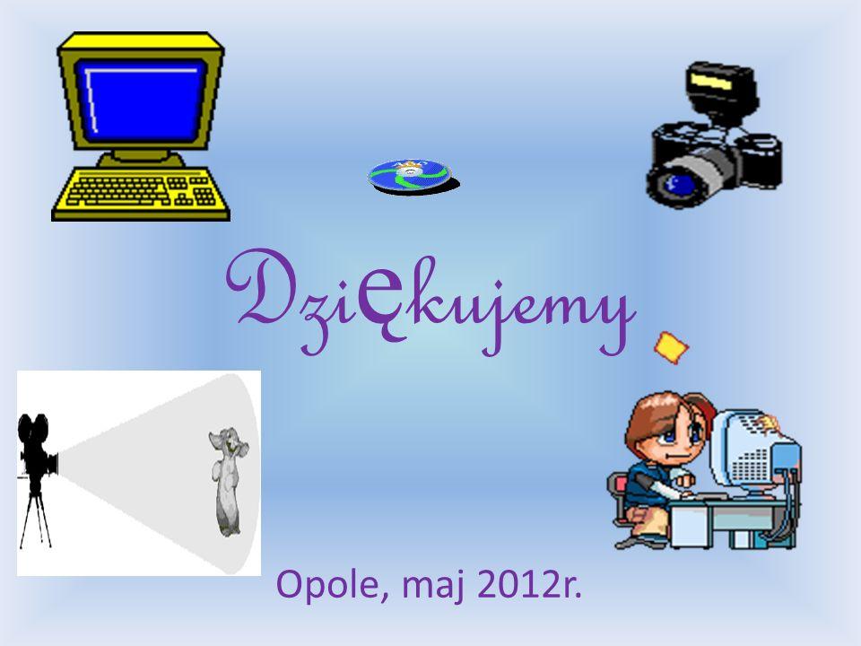 Dzi ę kujemy Opole, maj 2012r.