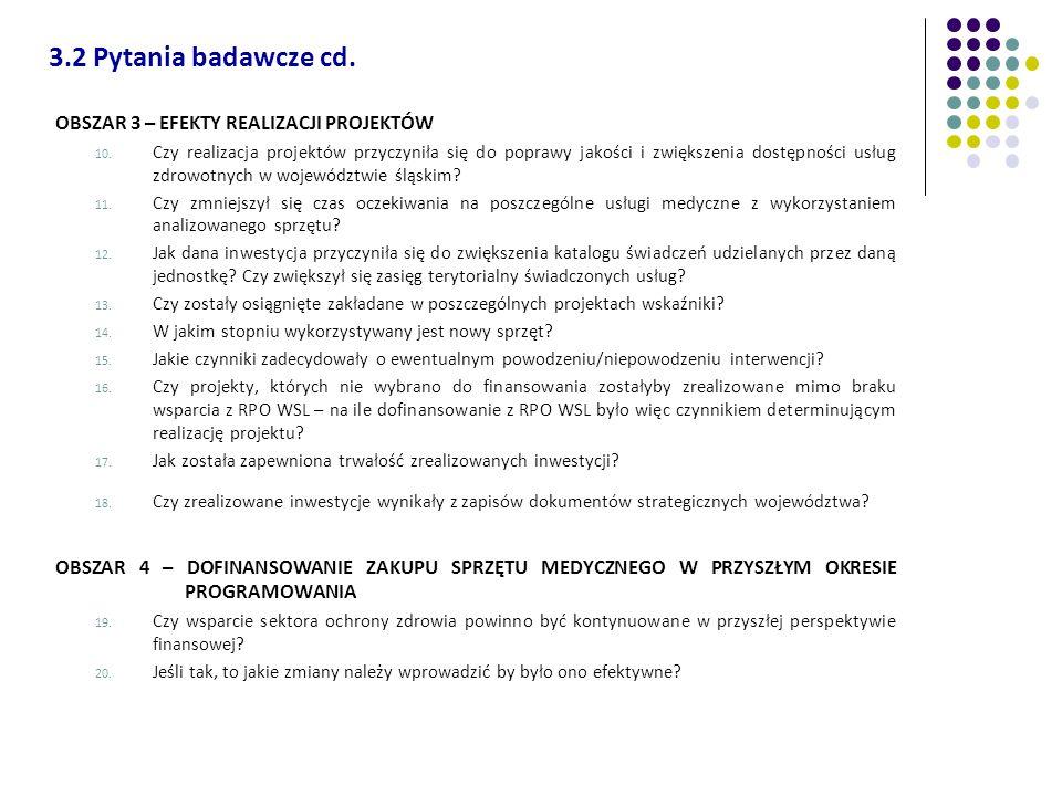 OBSZAR 3 – EFEKTY REALIZACJI PROJEKTÓW 10. Czy realizacja projektów przyczyniła się do poprawy jakości i zwiększenia dostępności usług zdrowotnych w w