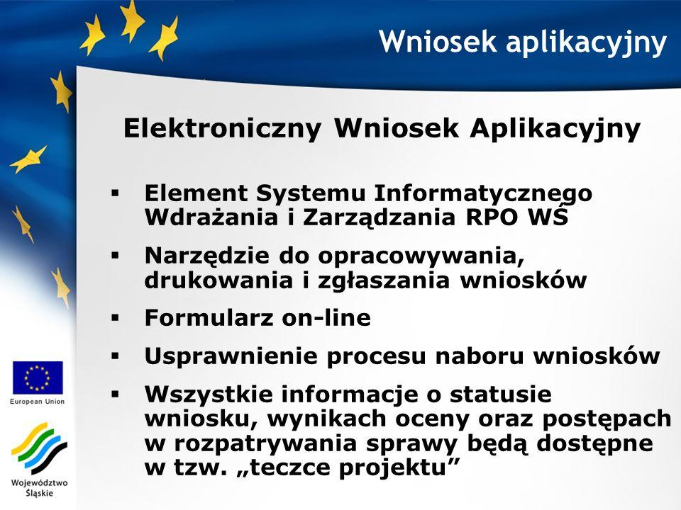 Schemat zgłoszenia wniosku 1.Zalogowanie się do SIWIZ (EWA), 2.Wypełnienie i zatwierdzenie formularza wniosku w module Elektronicznego Wniosku Aplikacyjnego, 3.Pobranie wersji PDF wniosku wraz z wygenerowaną sumą kontrolną, wydrukowanie oraz podpisanie wniosku, 4.Złożenie podpisanego wniosku wraz z wymaganymi załącznikami (w 2 egzemplarzach) w Urzędzie Marszałkowskim Województwa Śląskiego.