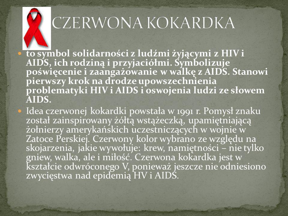to symbol solidarności z ludźmi żyjącymi z HIV i AIDS, ich rodziną i przyjaciółmi. Symbolizuje poświęcenie i zaangażowanie w walkę z AIDS. Stanowi pie