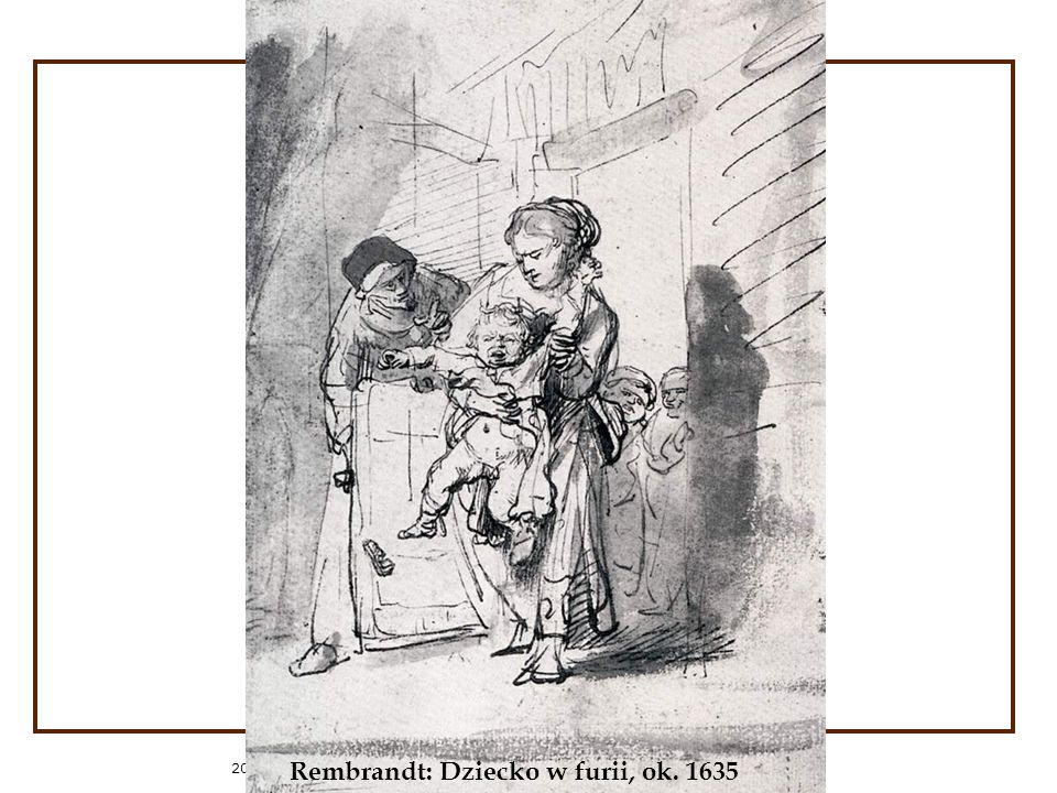 2014-01-04 Rembrandt: Dziecko w furii, ok. 1635