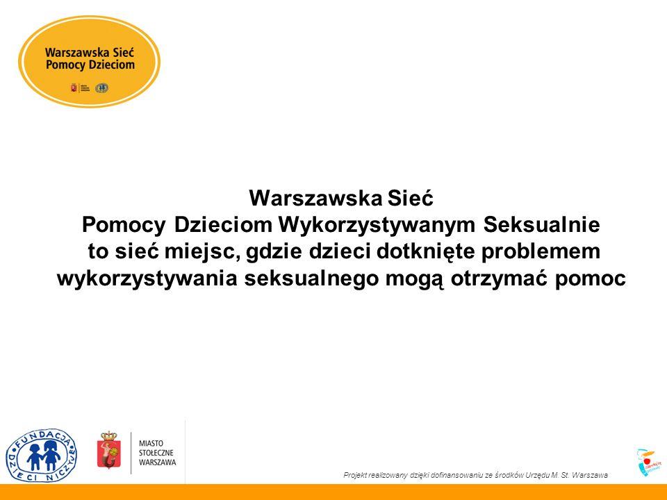 Projekt realizowany dzięki dofinansowaniu ze środków Urzędu M. St. Warszawa