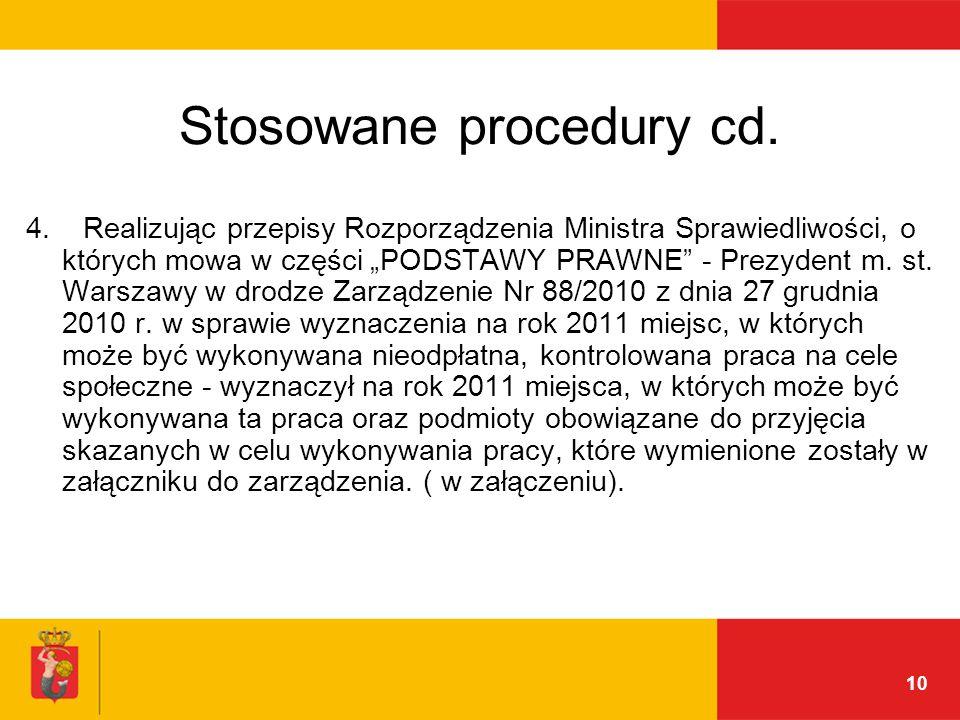 10 Stosowane procedury cd. 4.