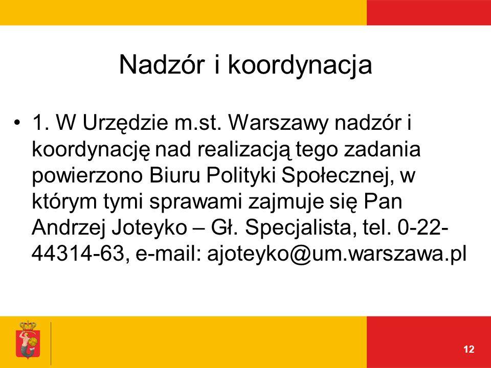 12 Nadzór i koordynacja 1. W Urzędzie m.st.