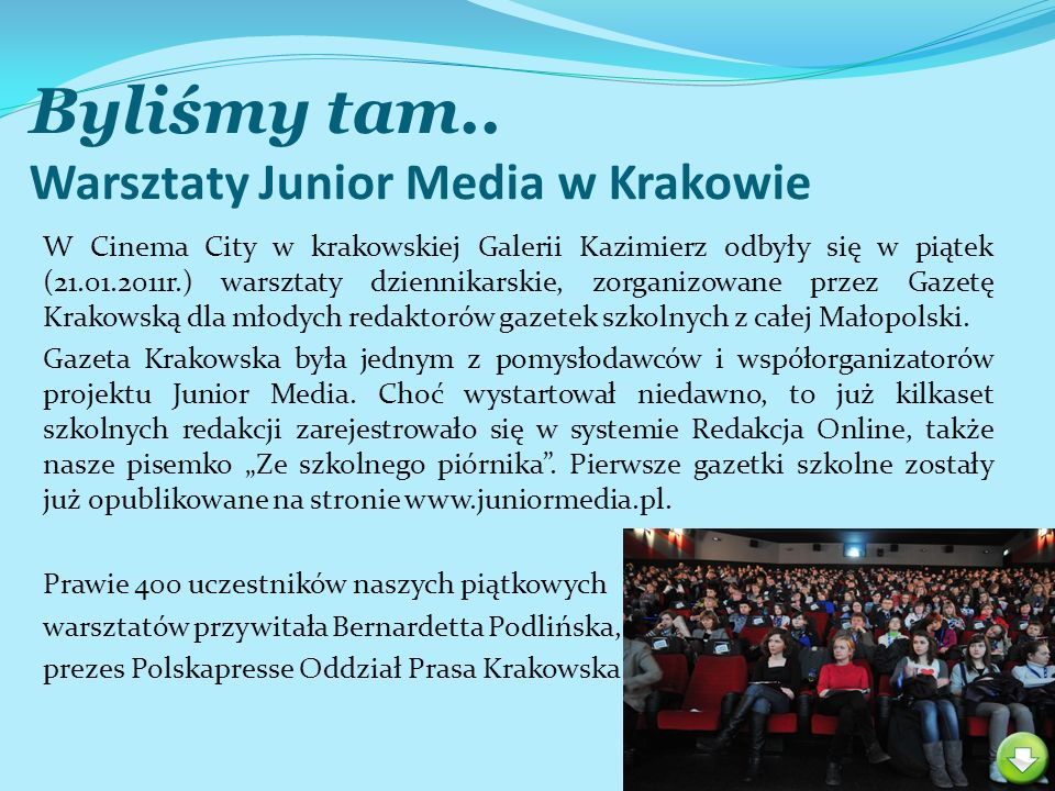 Byliśmy tam.. Warsztaty Junior Media w Krakowie W Cinema City w krakowskiej Galerii Kazimierz odbyły się w piątek (21.01.2011r.) warsztaty dziennikars