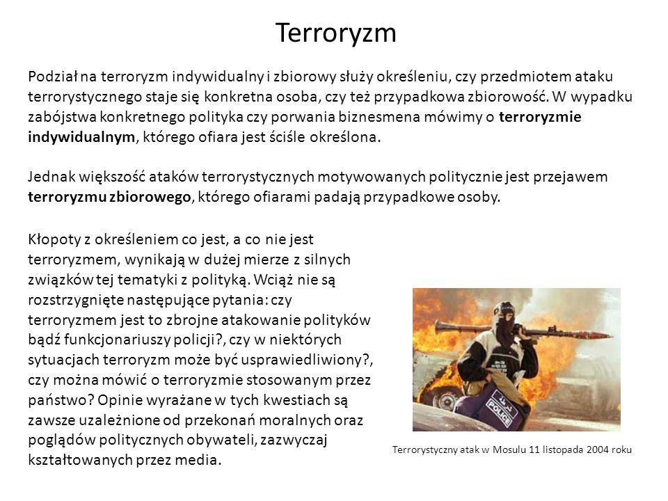 Podział na terroryzm indywidualny i zbiorowy służy określeniu, czy przedmiotem ataku terrorystycznego staje się konkretna osoba, czy też przypadkowa z