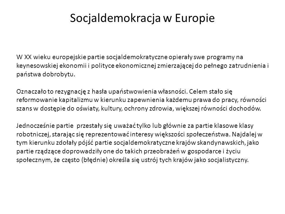 W XX wieku europejskie partie socjaldemokratyczne opierały swe programy na keynesowskiej ekonomii i polityce ekonomicznej zmierzającej do pełnego zatr