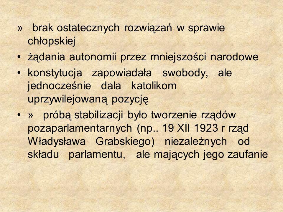 » brak ostatecznych rozwiązań w sprawie chłopskiej żądania autonomii przez mniejszości narodowe konstytucja zapowiadała swobody, ale jednocześnie dala