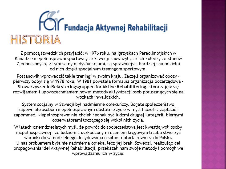 Z pomocą szwedzkich przyjaciół w 1976 roku, na Igrzyskach Paraolimpijskich w Kanadzie niepełnosprawni sportowcy ze Szwecji zauważyli, że ich koledzy z