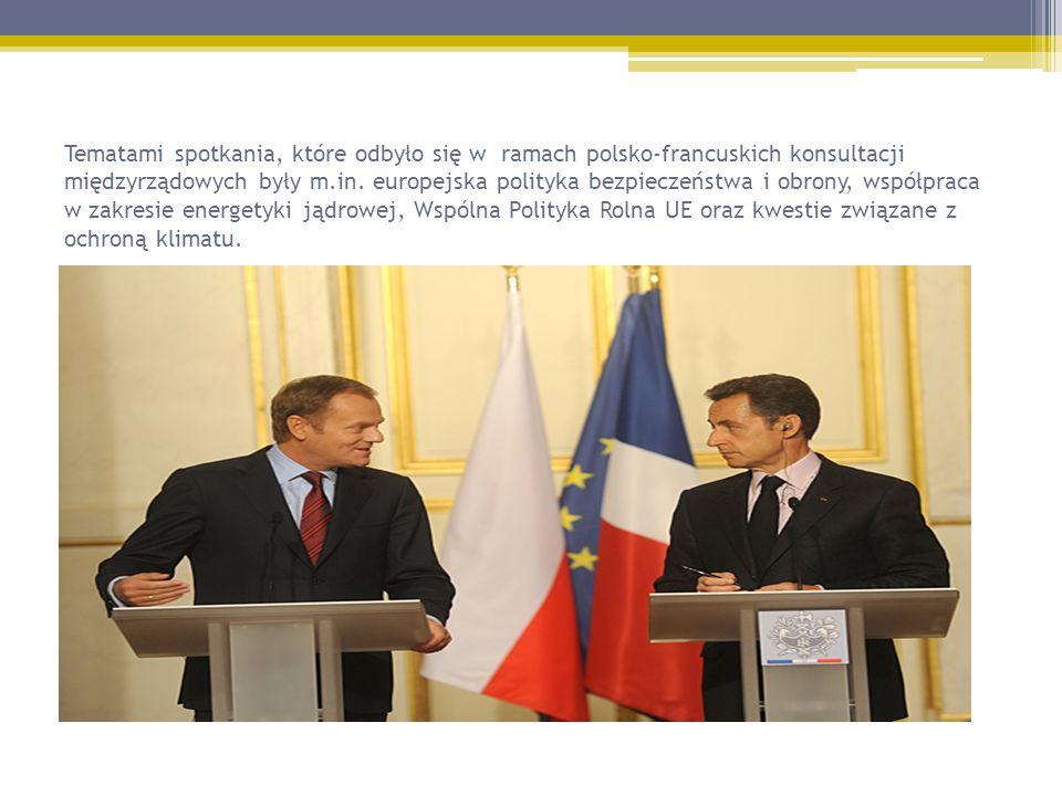 Tematami spotkania, które odbyło się w ramach polsko-francuskich konsultacji międzyrządowych były m.in. europejska polityka bezpieczeństwa i obrony, w