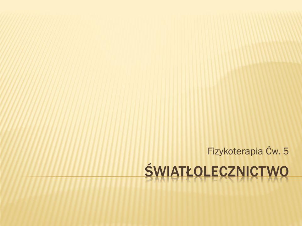 Fizykoterapia Ćw. 5