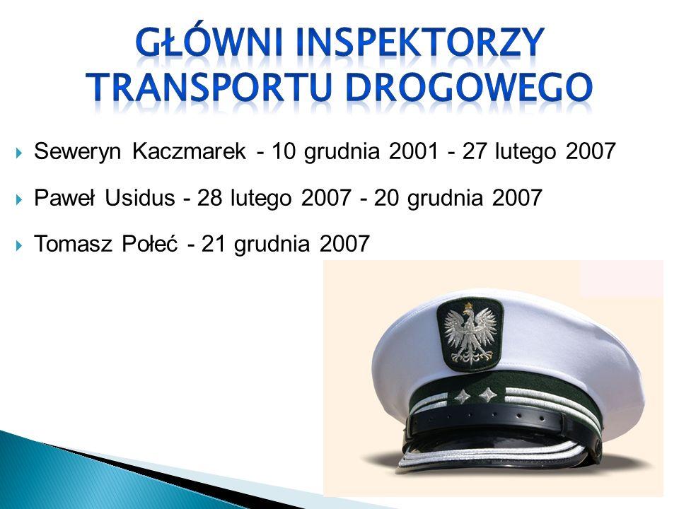 Seweryn Kaczmarek - 10 grudnia 2001 - 27 lutego 2007 Paweł Usidus - 28 lutego 2007 - 20 grudnia 2007 Tomasz Połeć - 21 grudnia 2007
