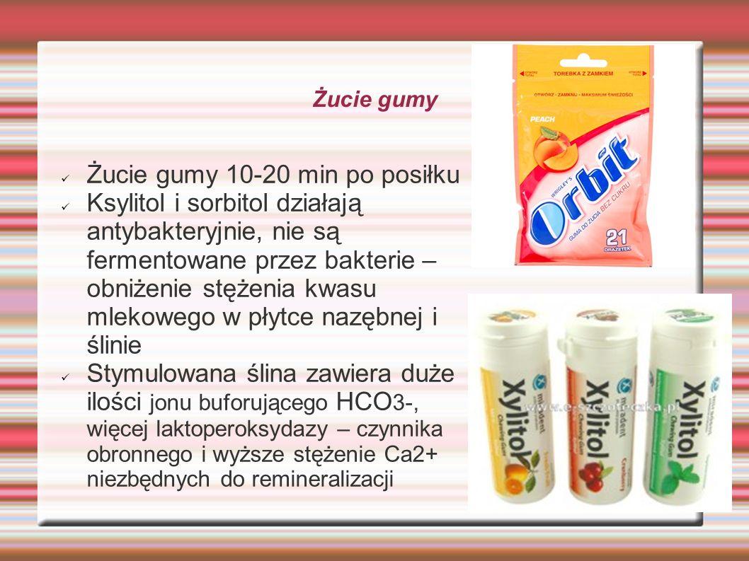 Żucie gumy Żucie gumy 10-20 min po posiłku Ksylitol i sorbitol działają antybakteryjnie, nie są fermentowane przez bakterie – obniżenie stężenia kwasu